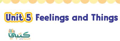 U5 Feelings and Things